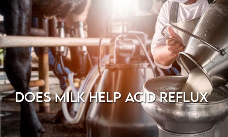 Does Milk Help Acid Reflux